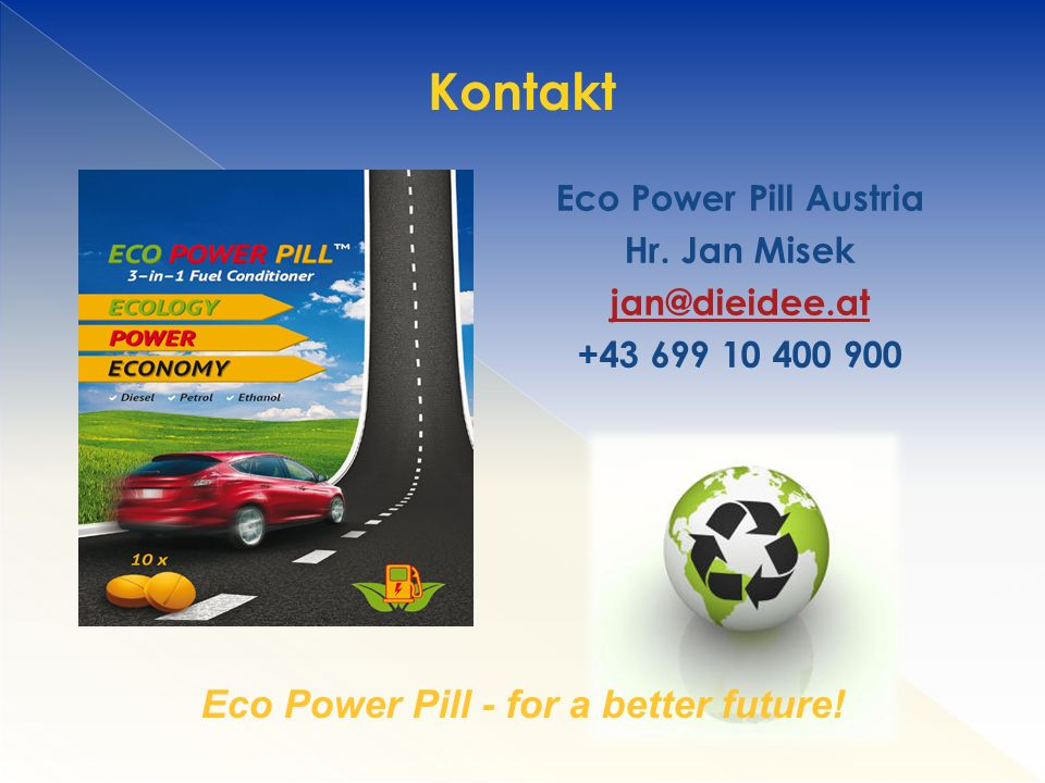 Kontakt Eco Power Pill - for a better future!