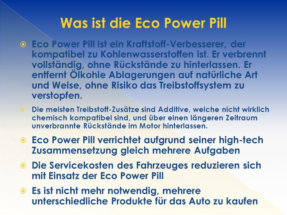 Was ist die Eco Power Pill