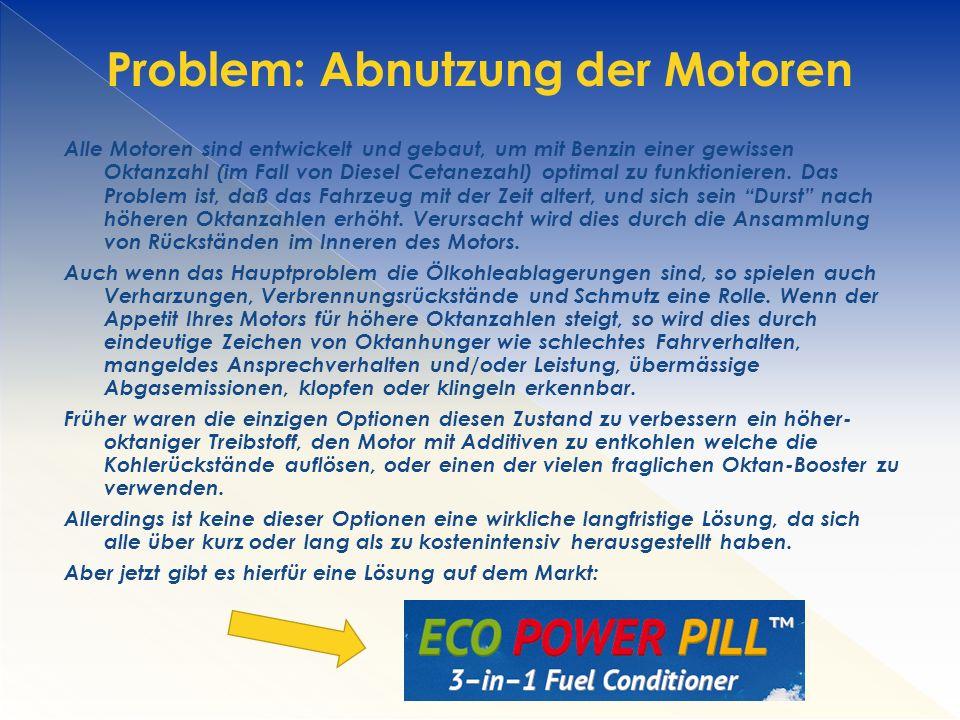 Problem: Abnutzung der Motoren