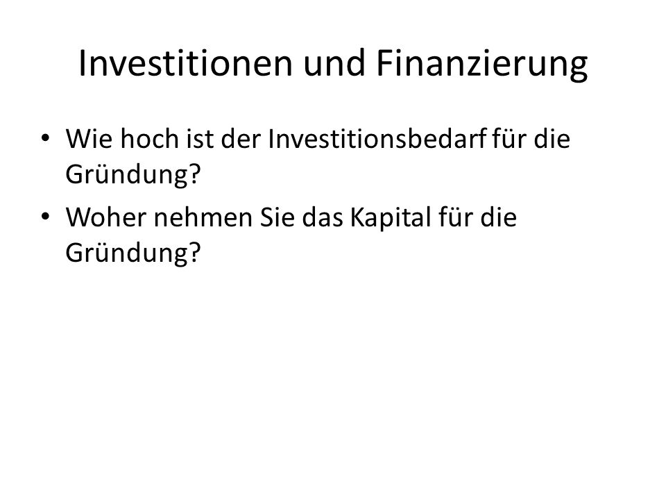 Investitionen und Finanzierung