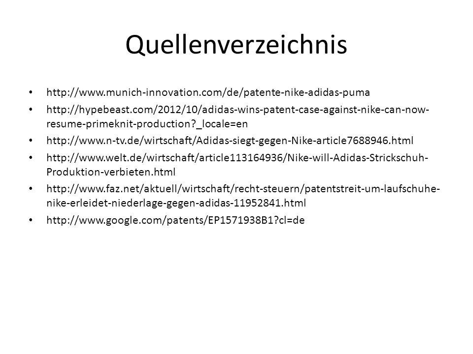 Quellenverzeichnis http://www.munich-innovation.com/de/patente-nike-adidas-puma.