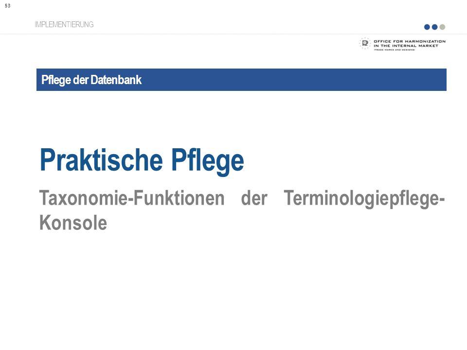 Praktische Pflege Taxonomie-Funktionen der Terminologiepflege-Konsole