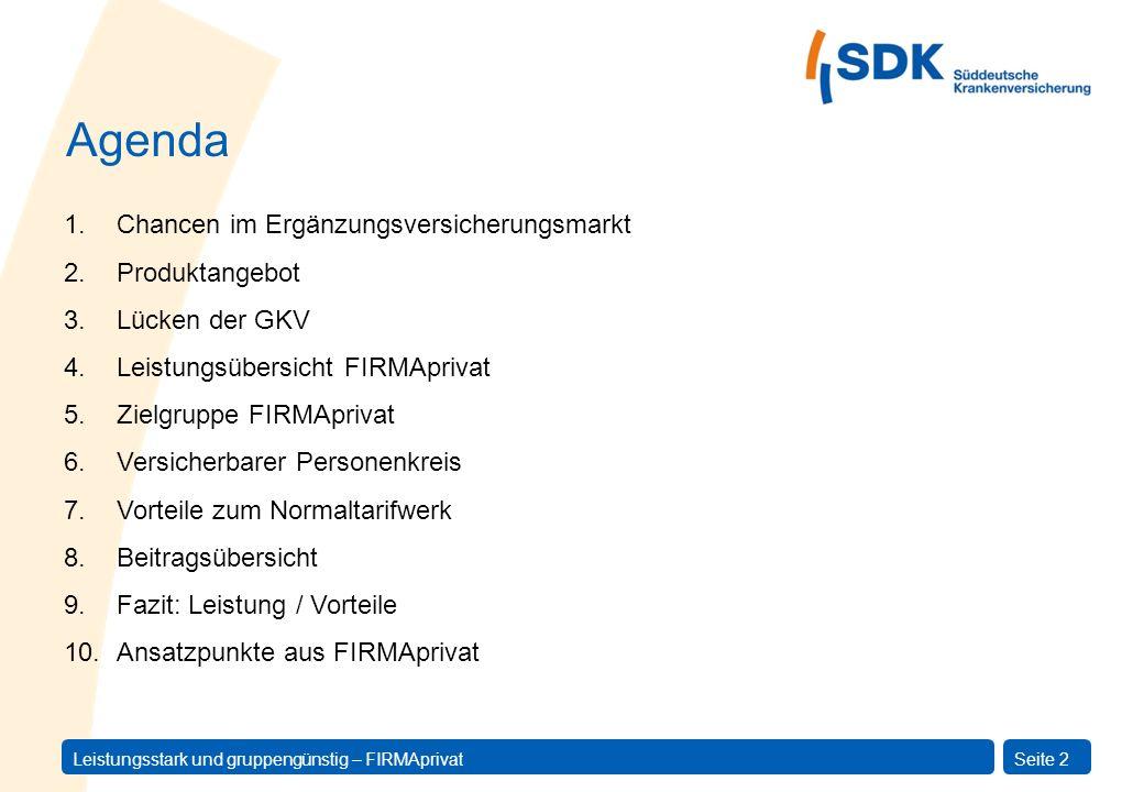 Agenda Chancen im Ergänzungsversicherungsmarkt Produktangebot