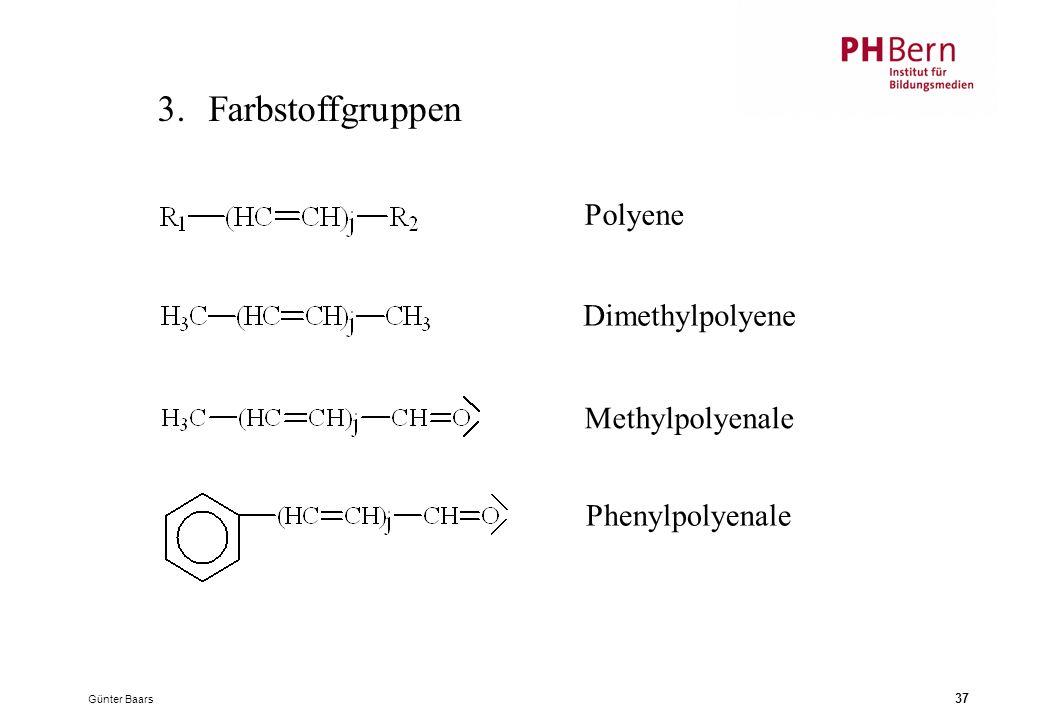 3. Farbstoffgruppen Polyene Dimethylpolyene Methylpolyenale