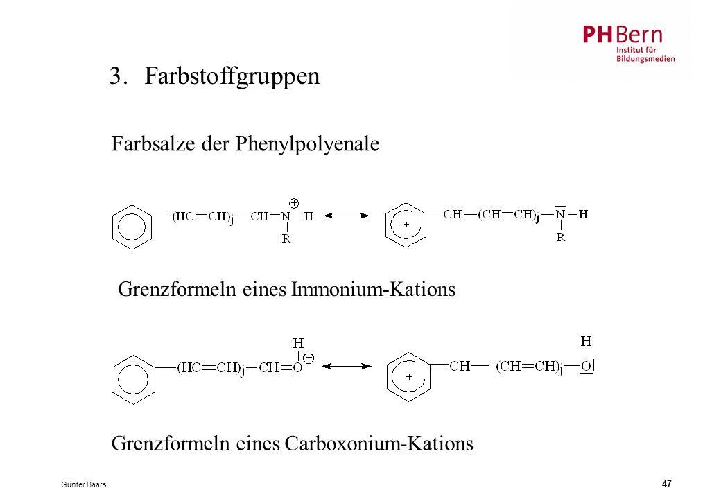 3. Farbstoffgruppen Farbsalze der Phenylpolyenale