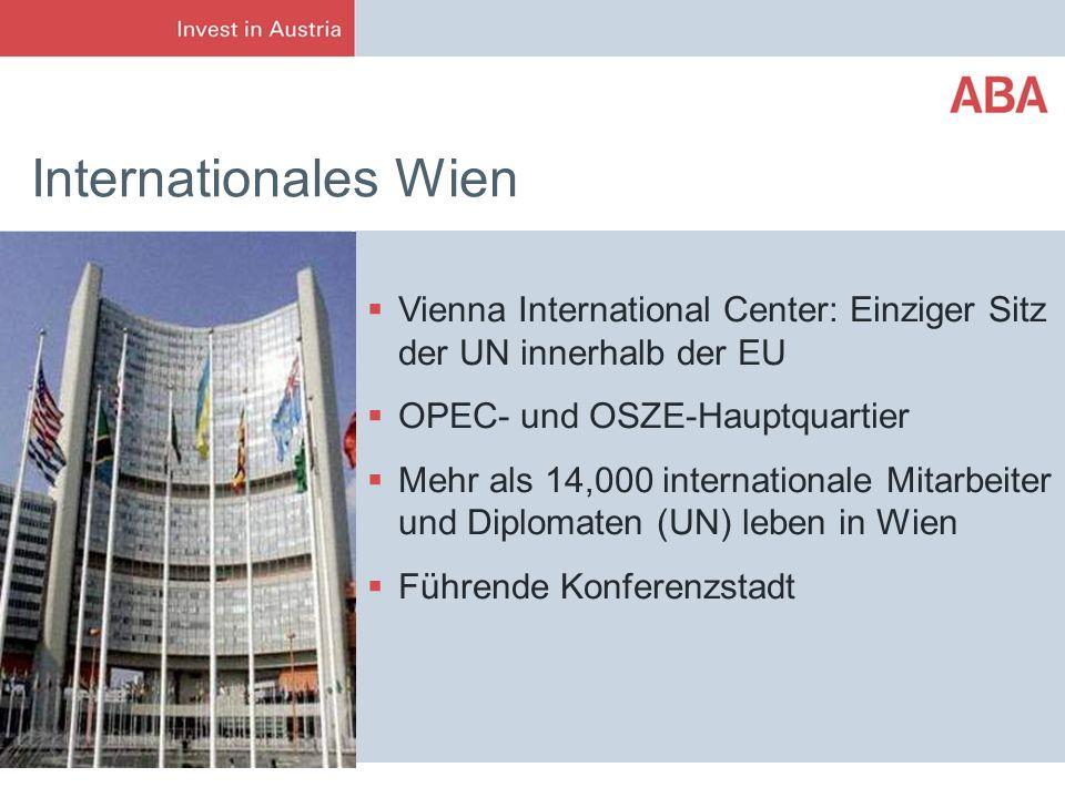 Internationales Wien Vienna International Center: Einziger Sitz der UN innerhalb der EU. OPEC- und OSZE-Hauptquartier.