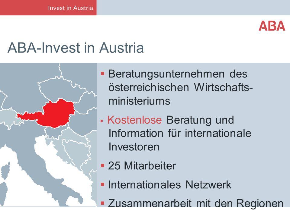 ABA-Invest in Austria Beratungsunternehmen des österreichischen Wirtschafts- ministeriums.