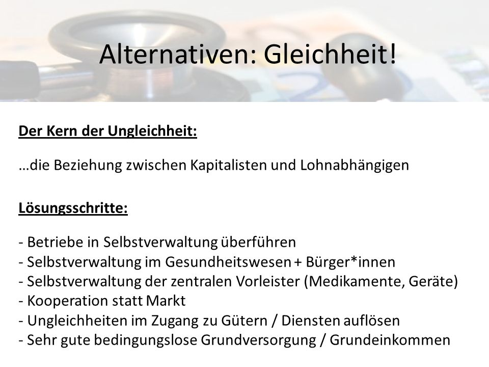 Alternativen: Gleichheit!