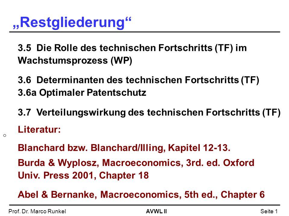 """""""Restgliederung 3.5 Die Rolle des technischen Fortschritts (TF) im Wachstumsprozess (WP)"""