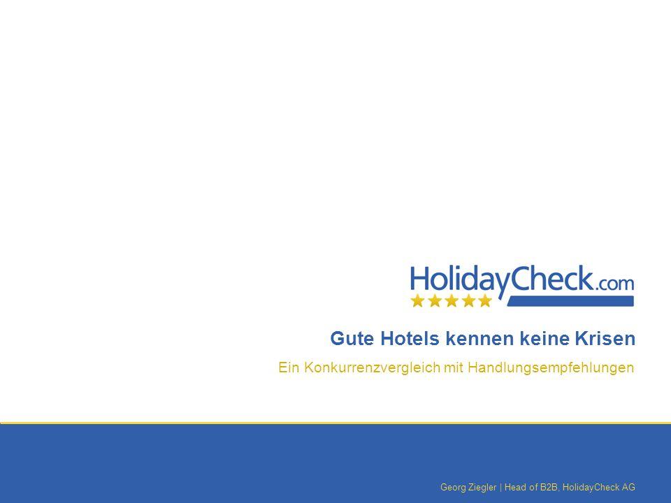 Gute Hotels kennen keine Krisen