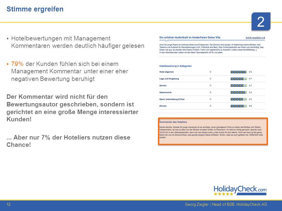 Stimme ergreifen 2. Hotelbewertungen mit Management Kommentaren werden deutlich häufiger gelesen.