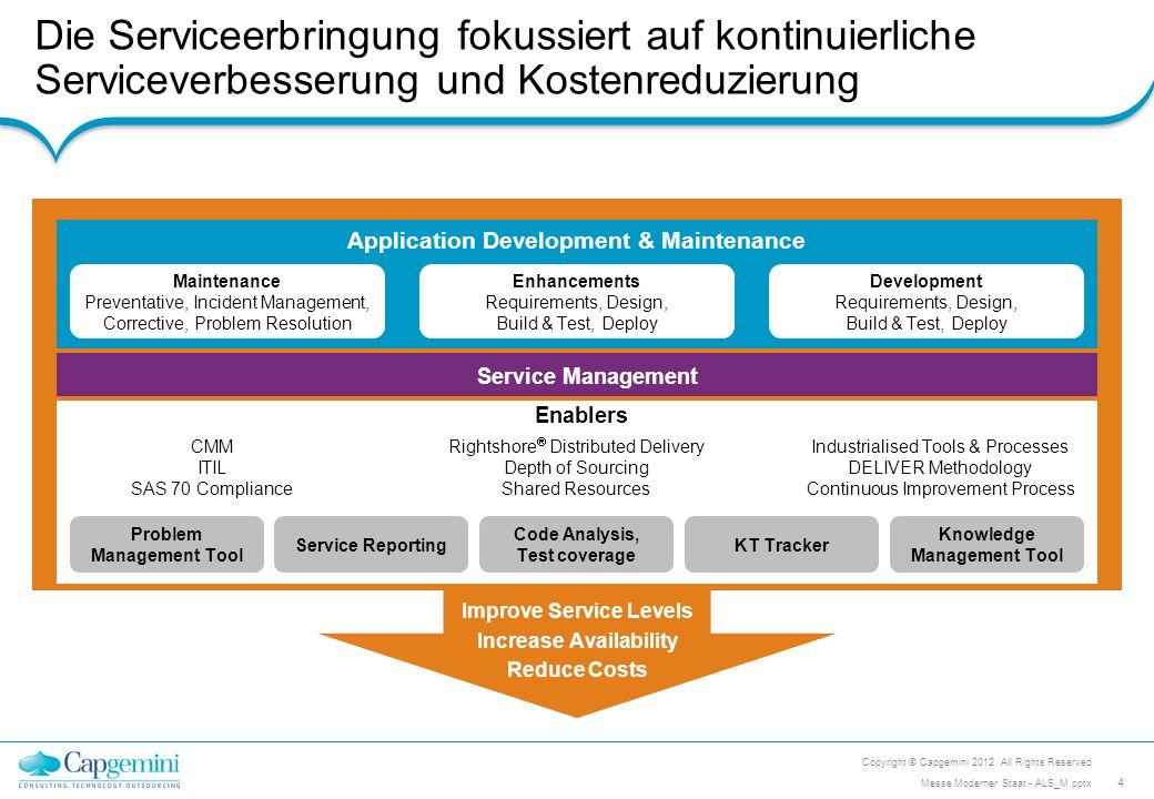 Die Serviceerbringung fokussiert auf kontinuierliche Serviceverbesserung und Kostenreduzierung