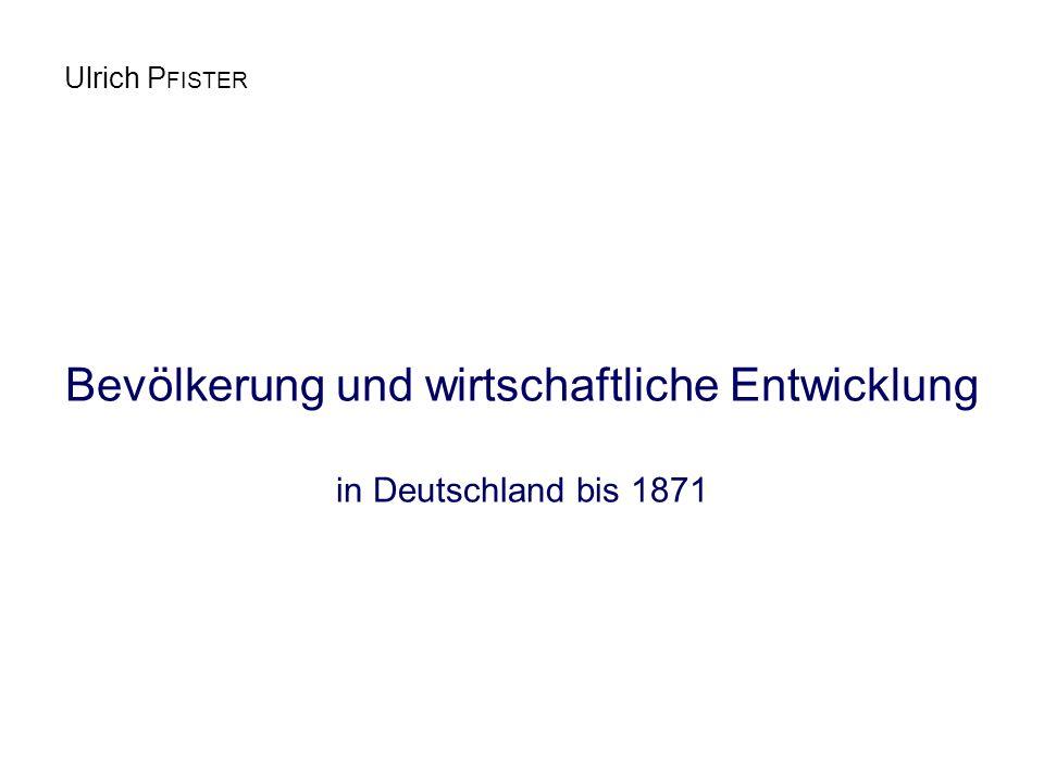 Bevölkerung und wirtschaftliche Entwicklung in Deutschland bis 1871