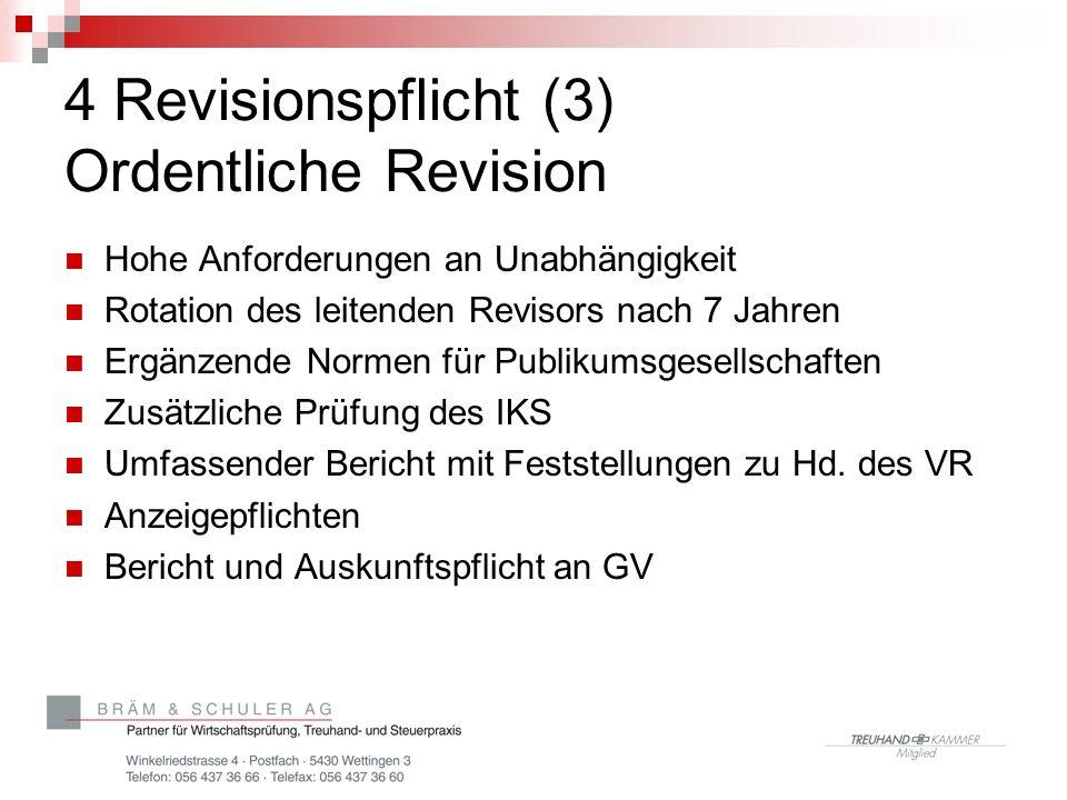 4 Revisionspflicht (3) Ordentliche Revision