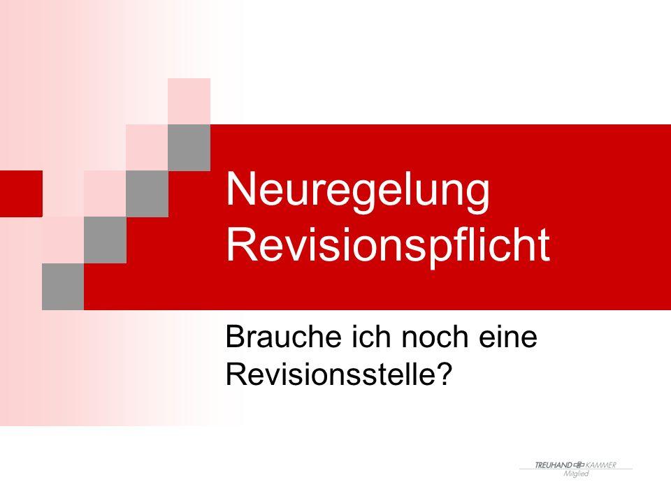Neuregelung Revisionspflicht