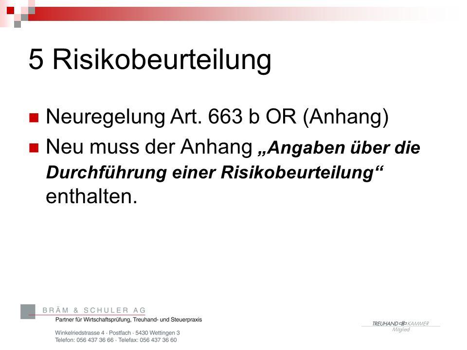 5 Risikobeurteilung Neuregelung Art. 663 b OR (Anhang)