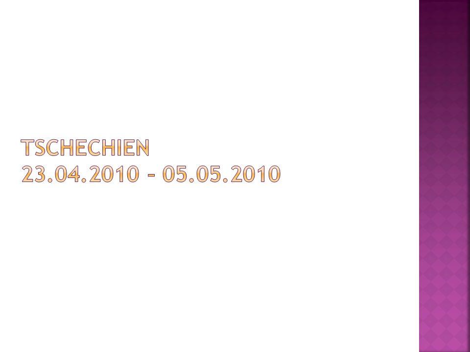 Tschechien 23.04.2010 – 05.05.2010