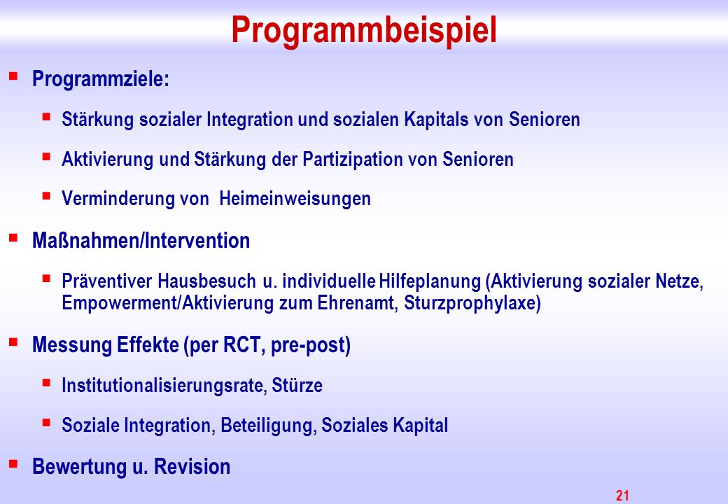 Programmbeispiel Programmziele: Maßnahmen/Intervention