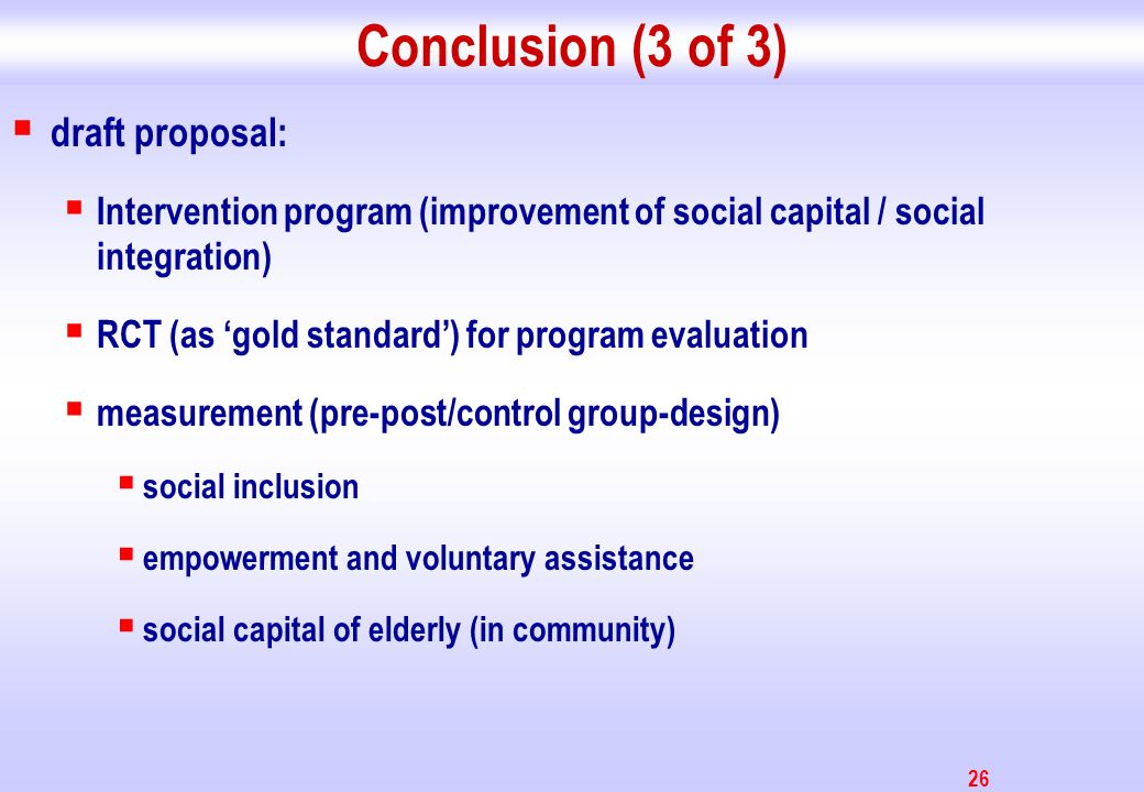 Conclusion (3 of 3) draft proposal: