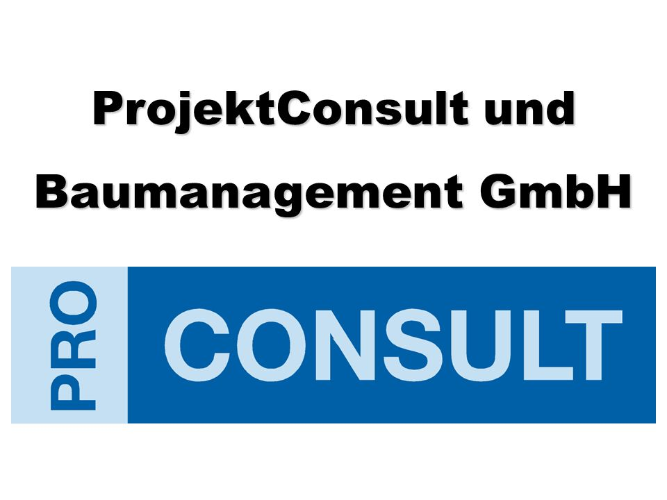 ProjektConsult und Baumanagement GmbH