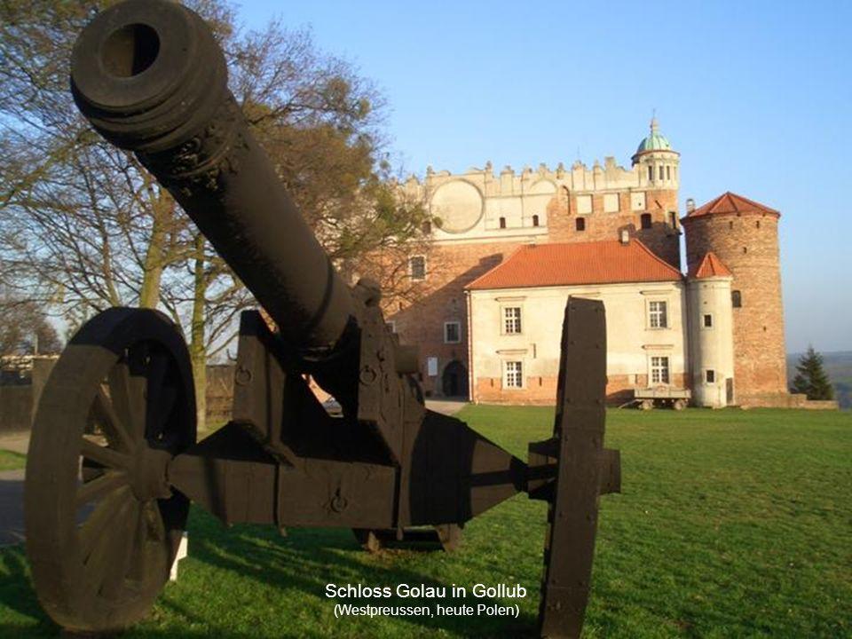 Schloss Golau in Gollub (Westpreussen, heute Polen)