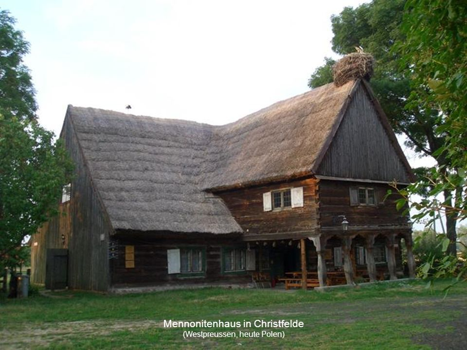Mennonitenhaus in Christfelde (Westpreussen, heute Polen)
