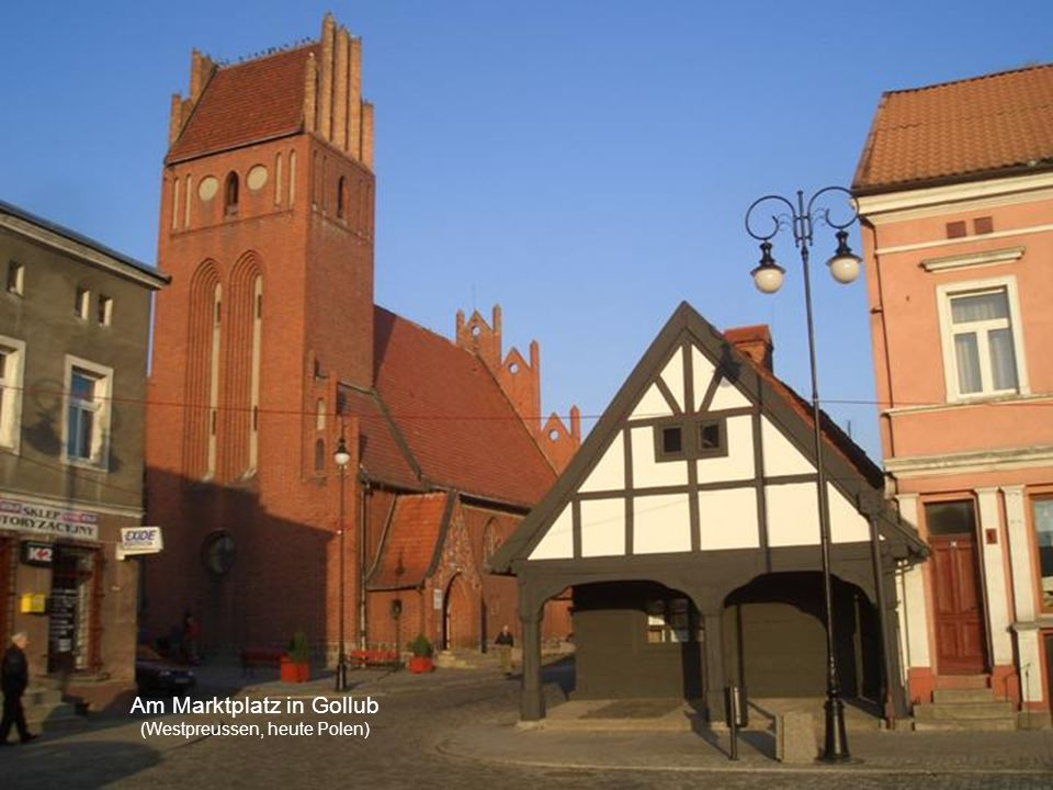 Am Marktplatz in Gollub (Westpreussen, heute Polen)