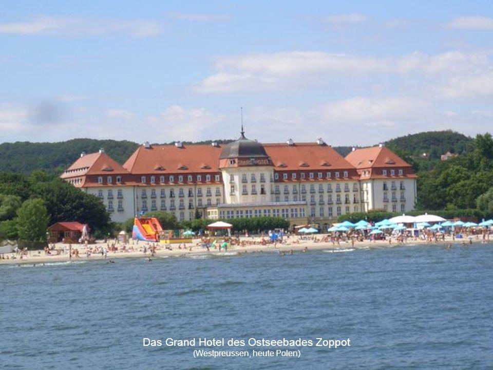 Das Grand Hotel des Ostseebades Zoppot (Westpreussen, heute Polen)