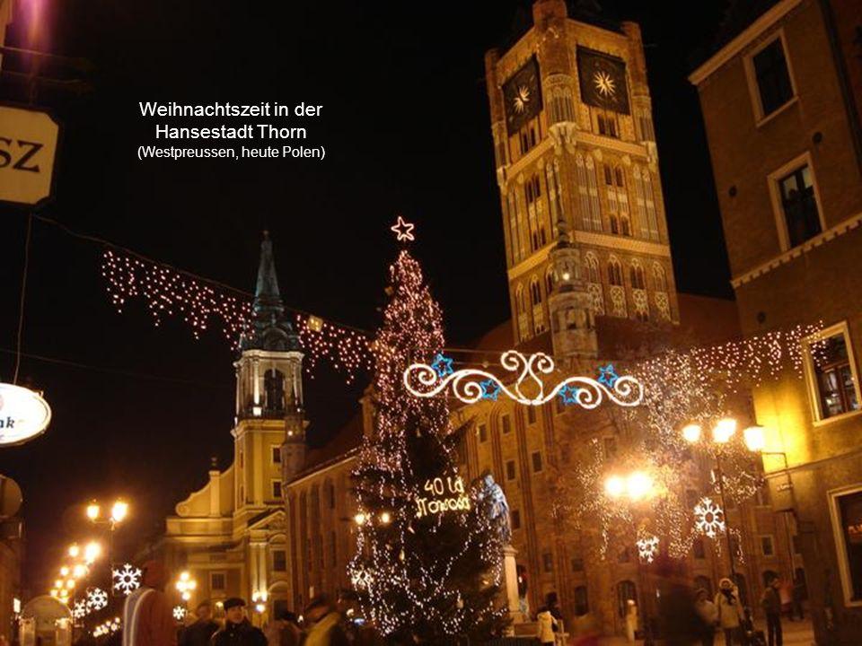 Weihnachtszeit in der Hansestadt Thorn (Westpreussen, heute Polen)