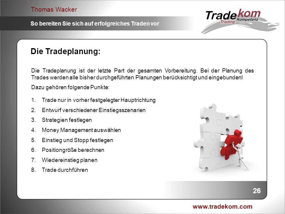 Die Tradeplanung: