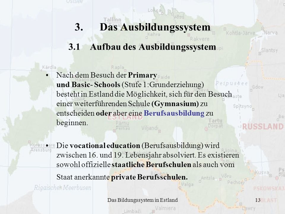 3. Das Ausbildungssystem 3.1 Aufbau des Ausbildungssystem