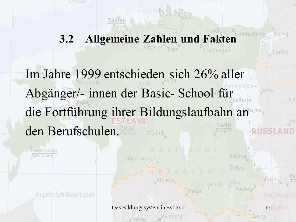 3.2 Allgemeine Zahlen und Fakten