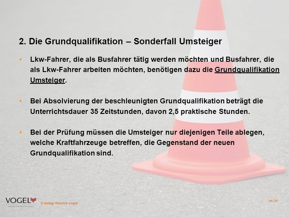 2. Die Grundqualifikation – Sonderfall Umsteiger