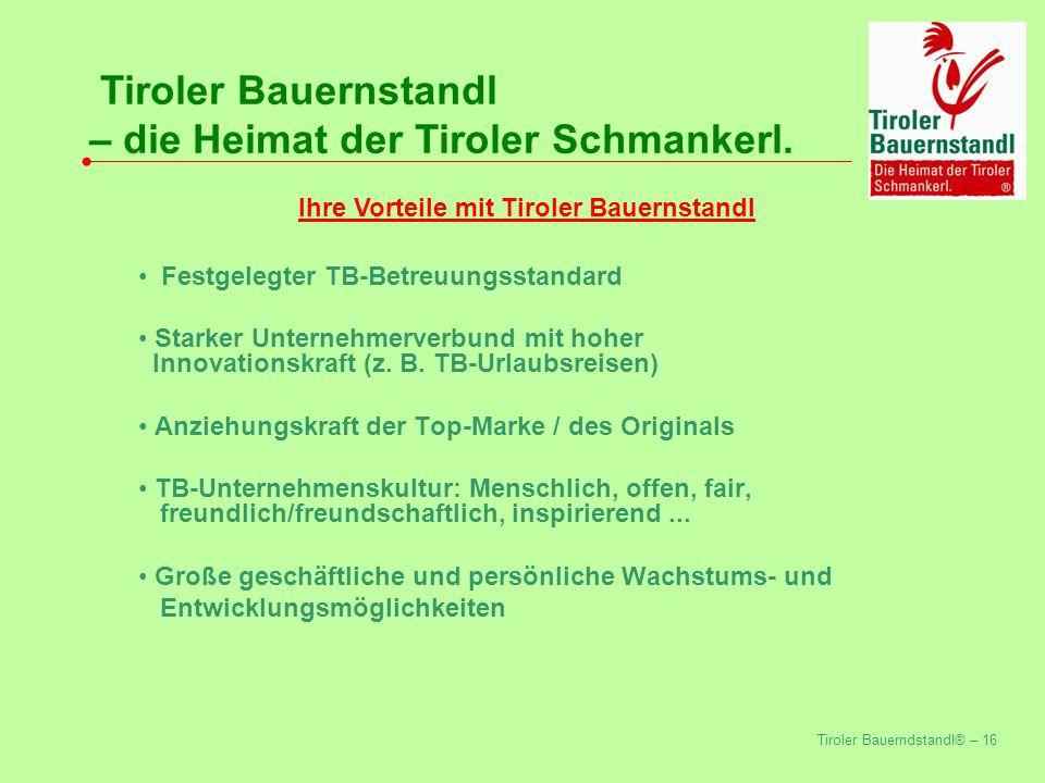 Ihre Vorteile mit Tiroler Bauernstandl