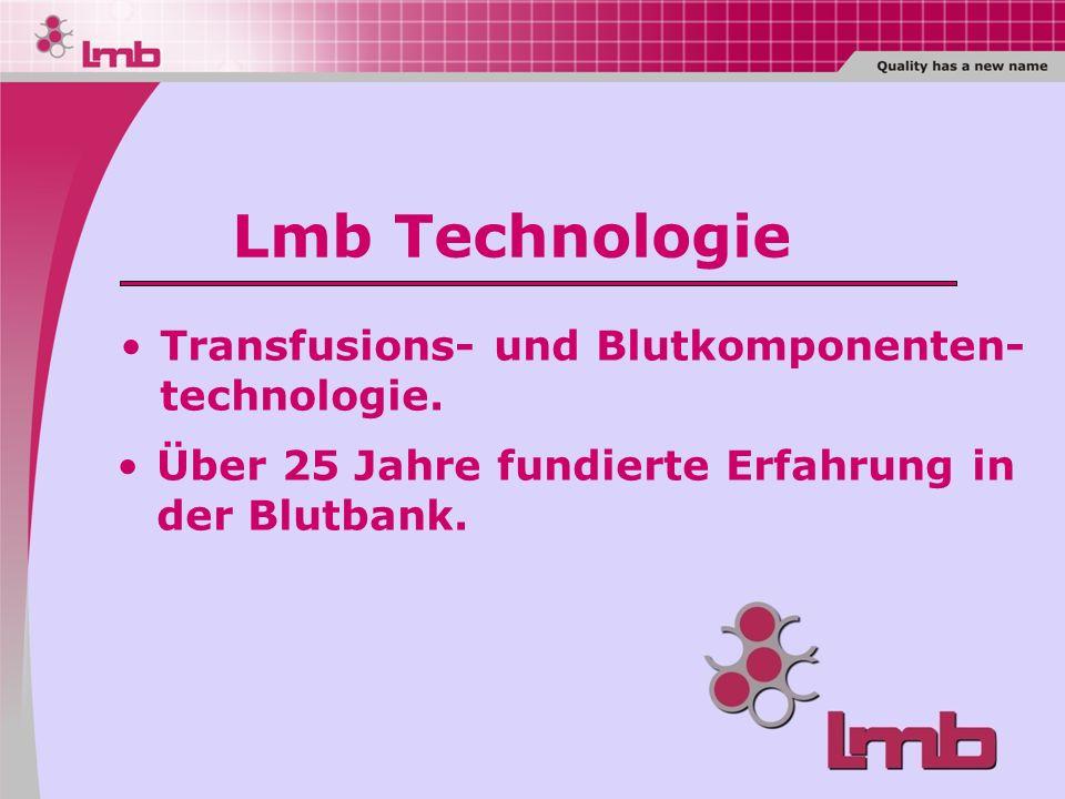 Lmb Technologie Transfusions- und Blutkomponenten- technologie.