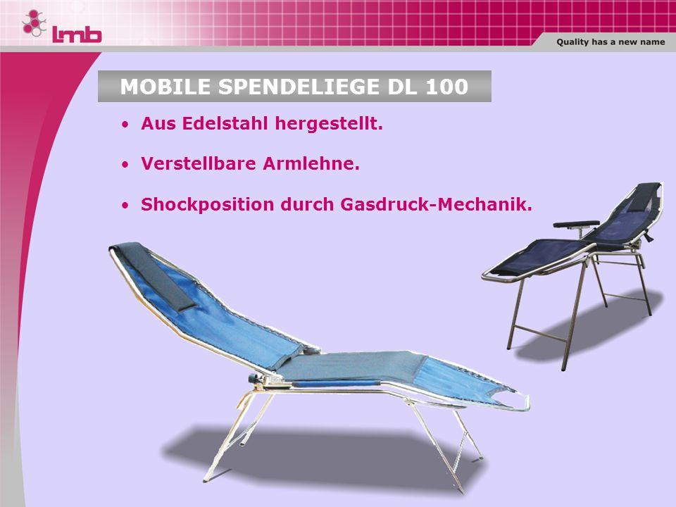 MOBILE SPENDELIEGE DL 100 Aus Edelstahl hergestellt.