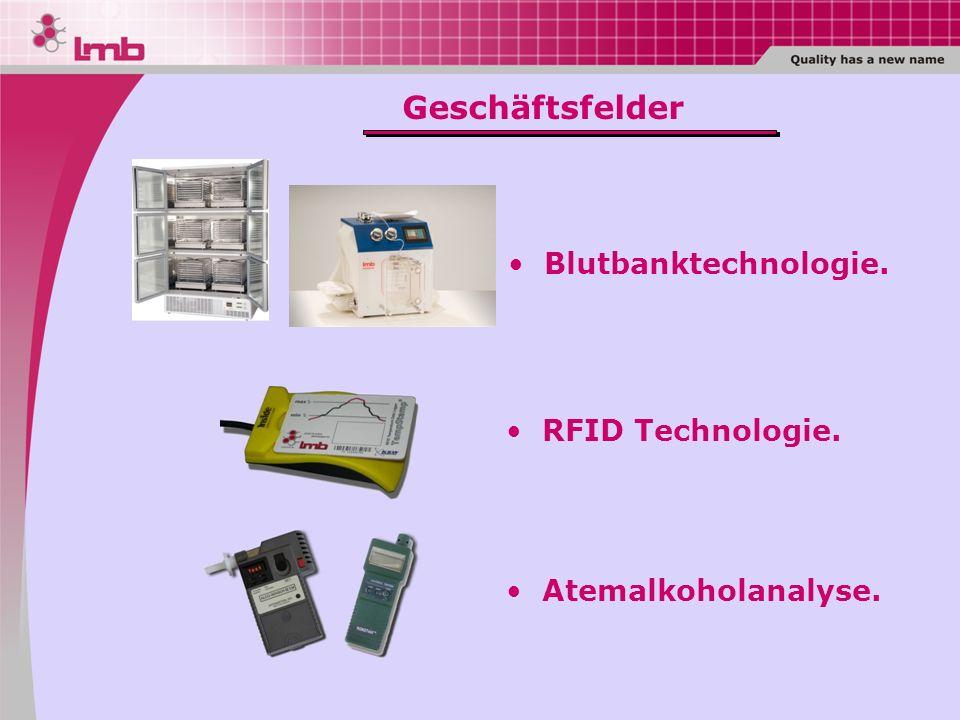 Geschäftsfelder Blutbanktechnologie. RFID Technologie.