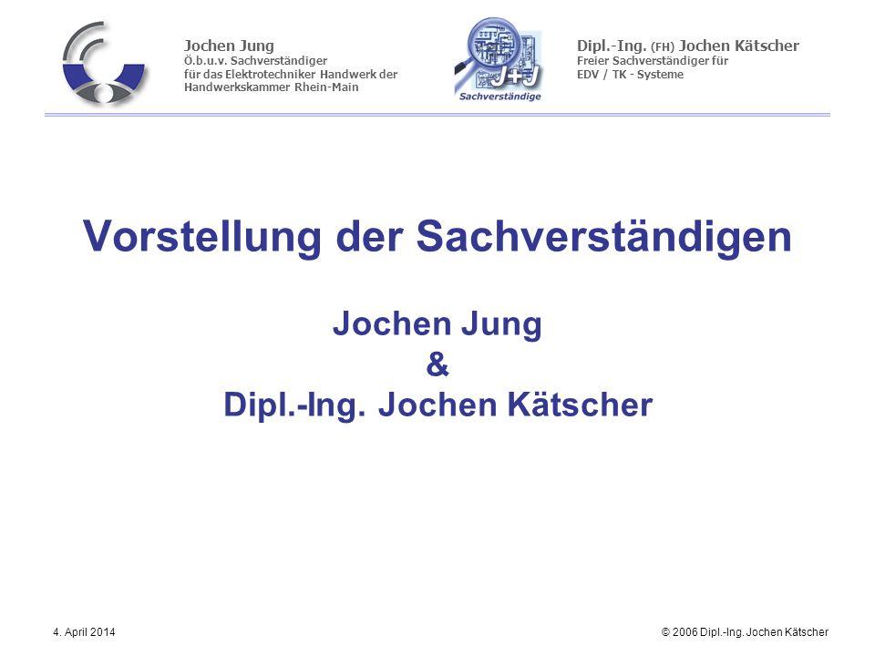 Vorstellung der Sachverständigen Jochen Jung & Dipl. -Ing