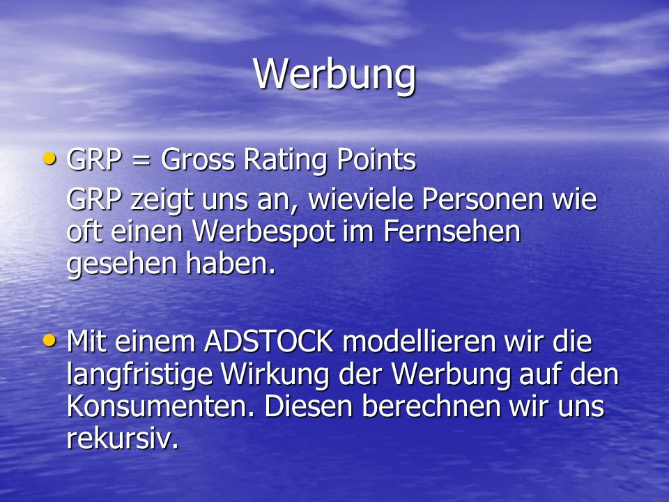 Werbung GRP = Gross Rating Points