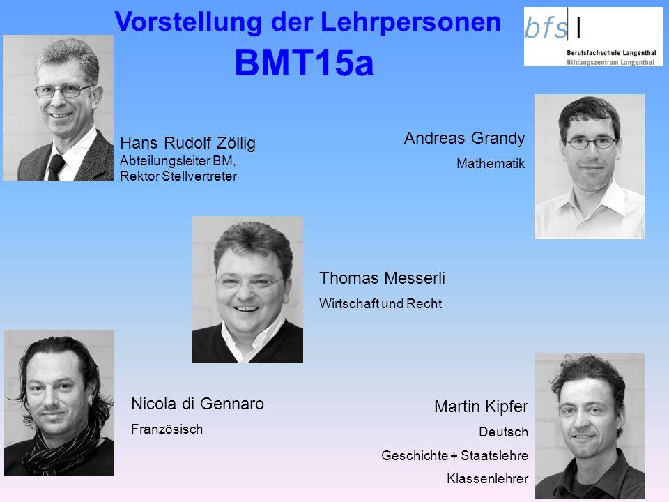 Vorstellung der Lehrpersonen BMT15a