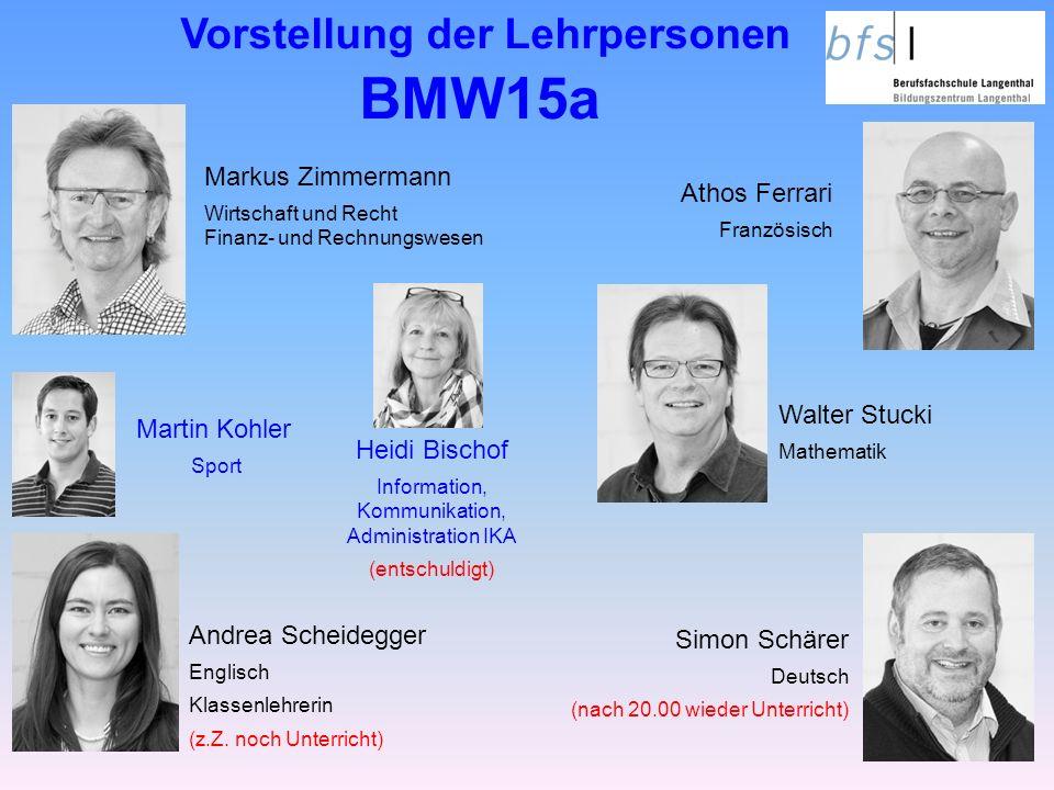 Vorstellung der Lehrpersonen BMW15a