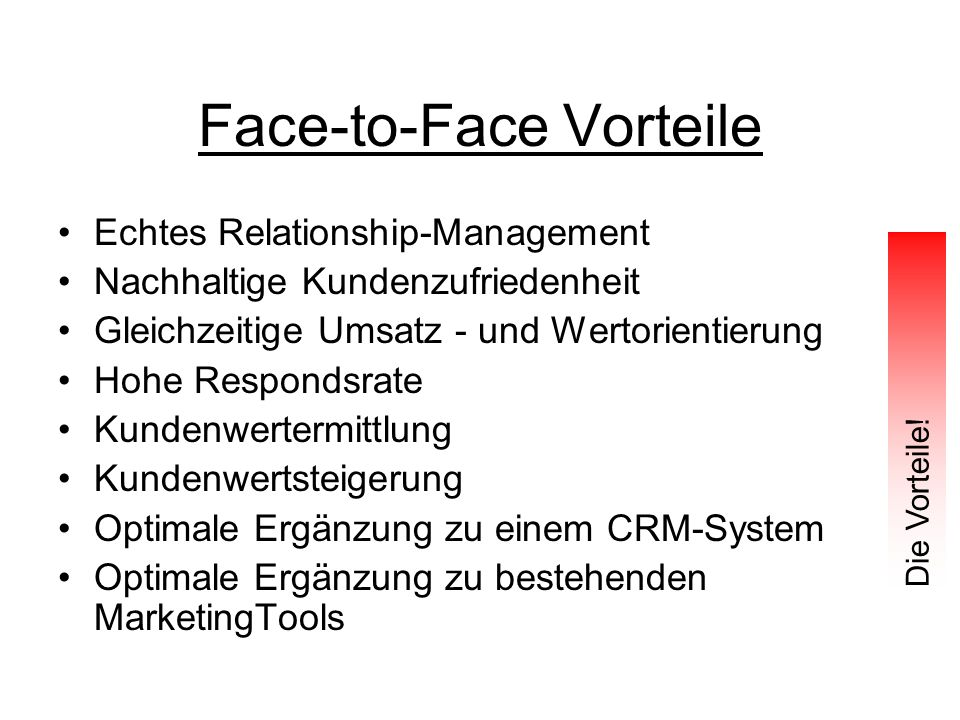 Face-to-Face Vorteile