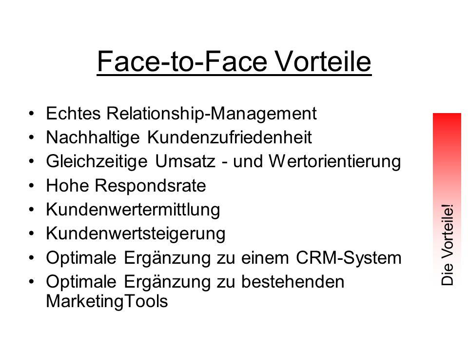 Face-to-Face Vorteile