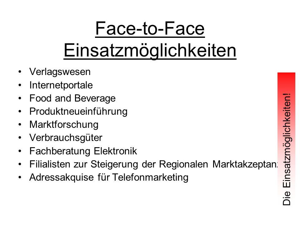 Face-to-Face Einsatzmöglichkeiten