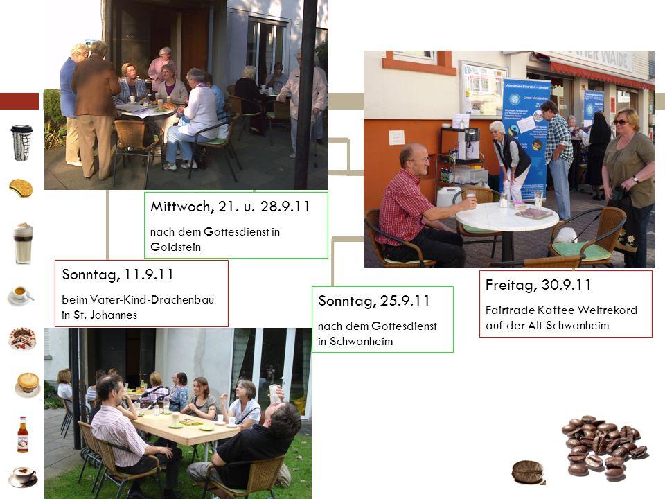 Fotos Mittwoch, 21. u. 28.9.11 Sonntag, 11.9.11 Freitag, 30.9.11