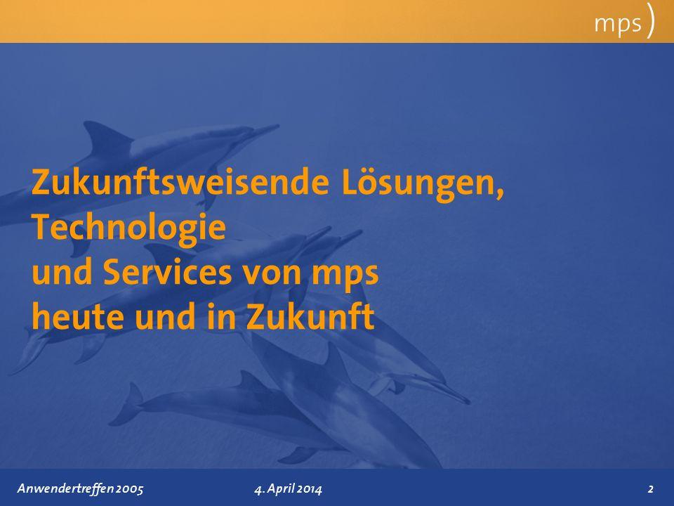 mps ) Zukunftsweisende Lösungen, Technologie und Services von mps heute und in Zukunft.