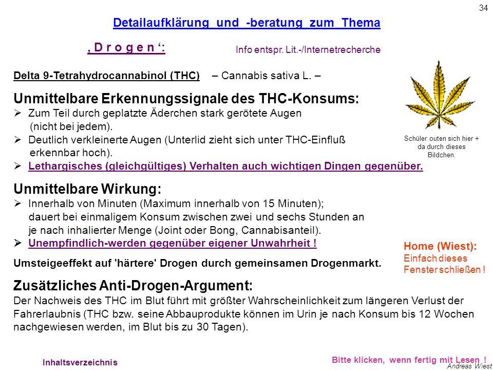 THC - Zusatzinfos Detailaufklärung und -beratung zum Thema. ' D r o g e n ': Info entspr. Lit.-/Internetrecherche.