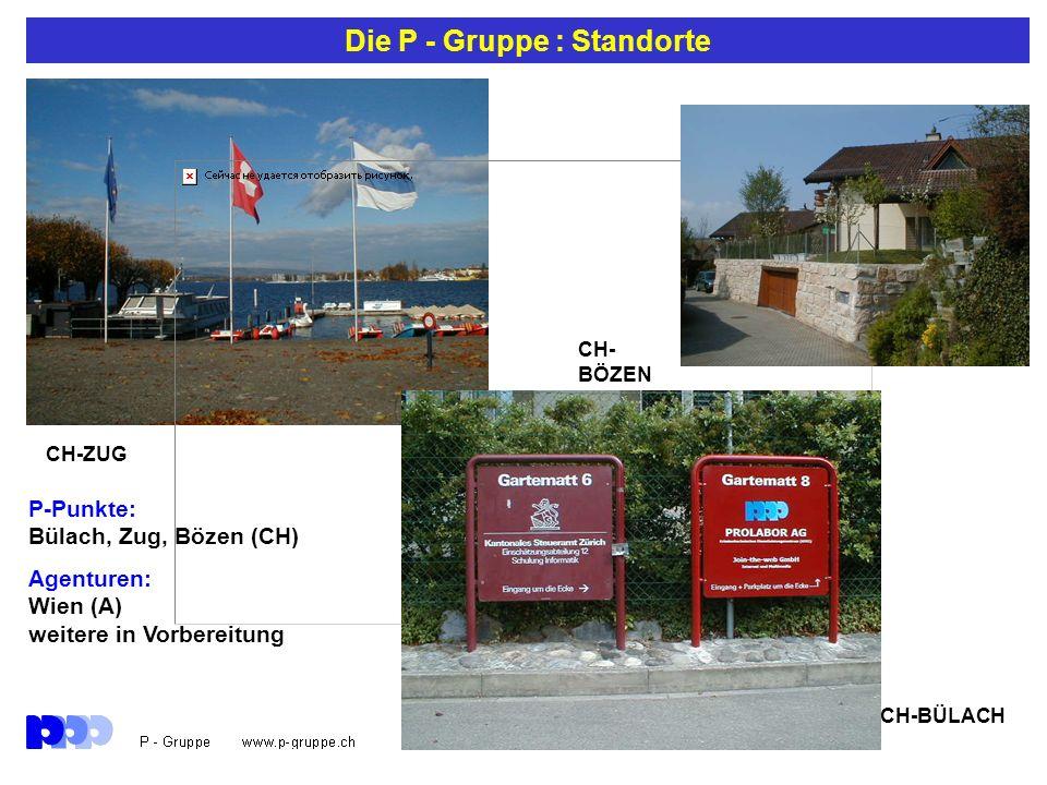 Die P - Gruppe : Standorte
