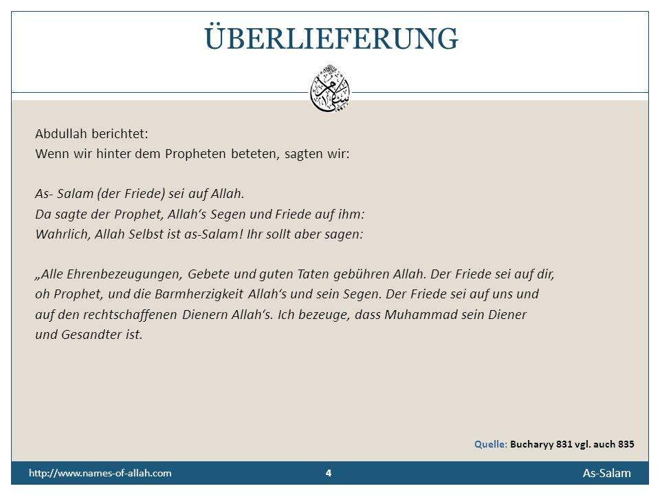 ÜBERLIEFERUNG Abdullah berichtet: