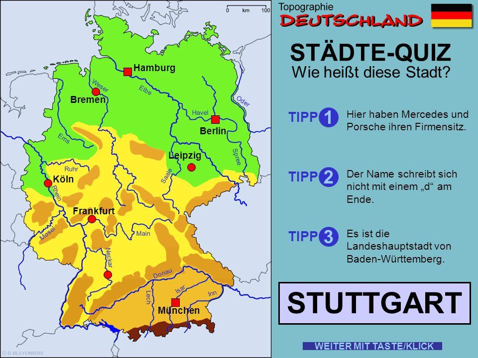 STUTTGART STÄDTE-QUIZ 1 2 3 Wie heißt diese Stadt TIPP TIPP TIPP